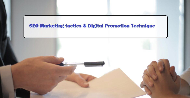 SEO Marketing tactics | Digital Promotion Technique