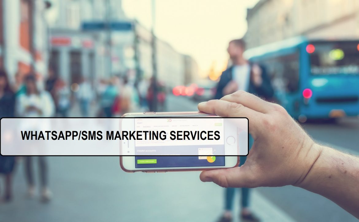 BENEFITS OF USING WHATSAPP/SMS MARKETING SERVICES FOR YOUR BUSINESS